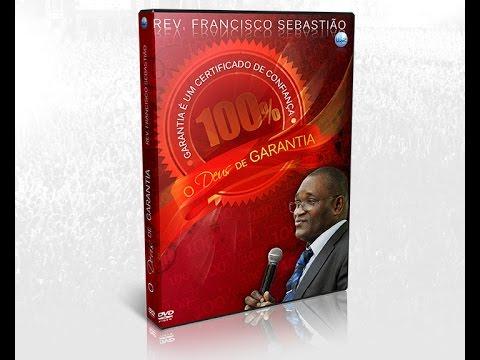 O Deus de Garantia - Rev. Francisco Sebastião - Portugal