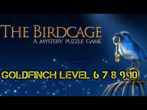 The Birdcage - Goldfinch Level 6 7 8 9 10 Walkthrough All Letters & Gems