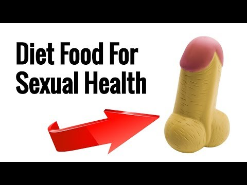 A good diet for sexual health | Secret life |