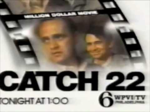 "WPVI-TV Channel 6 (Philadelphia PA) ""Million Dollar Movie"" - Catch 22 promo - 1990"