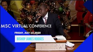 2020 JULY 10:  BISHOP JAMES RODGES  -  MSC VIRTUAL COUNCIL FLASHBACK