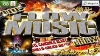 Reggae Flow -  Dj Abuelo Dj Blast ★The Flow Music Crew VOL 9 LOS INCOMPARABLES ★¨HD*