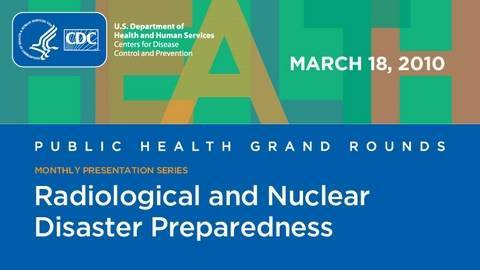 Radiological and Nuclear Disaster Preparedness