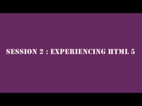 HTML5 & CSS3 - Session 2: Experiencing HTML5 in Tamil