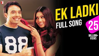 Video Ek Ladki - Full Song | Mere Yaar Ki Shaadi Hai | Uday Chopra | Sanjana | Udit | Alka download MP3, 3GP, MP4, WEBM, AVI, FLV Agustus 2018