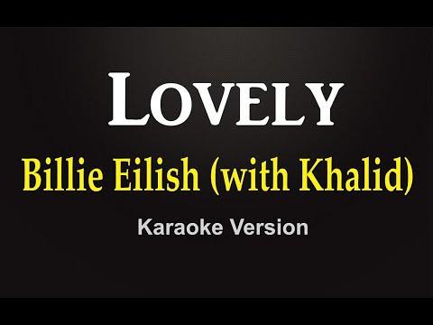 Billie Eilish (with Khalid) - Lovely (Karaoke Version)