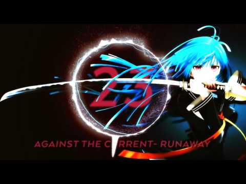 ☜❤☞ Nightcore - Runaway (Against The Current) ☜❤☞
