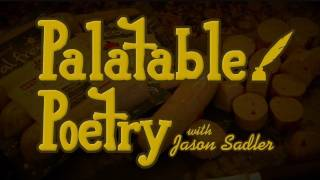 Palatable Poetry With Jason Sadler For Al Fresco Chicken Sausage