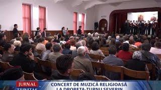 Concert de muzică religioasă la Drobeta-Turnu Severin