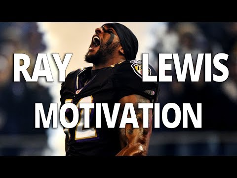 Motivational Video with Ray Lewis