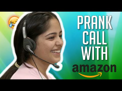 PRANK CALL WITH AMAZON CALL CENTER GIRL GONE EXTREMELY FUNNY! MUST WATCH EPISODE 1