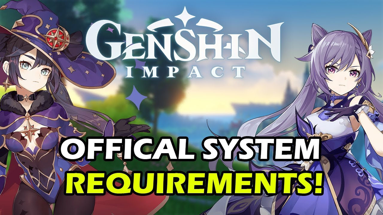 Official Server Launch Time Is Here Genshin Impact Recommended Pc Mobile Device Specs Youtube