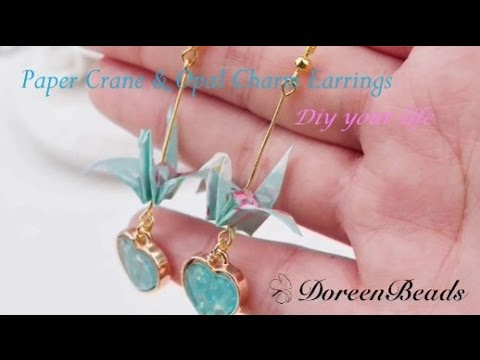 DoreenBeads Jewelry Making Tutorial - How to make Paper Crane & Opal Charm Earrings.