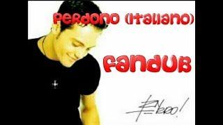 Tiziano Ferro Perdono (Italiano) Fandub by carmen1994able