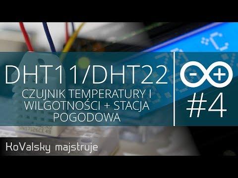 Kurs Arduino #4: DHT11/DHT22 - Czujnik Temperatury I Wilgotności + Stacja Pogodowa