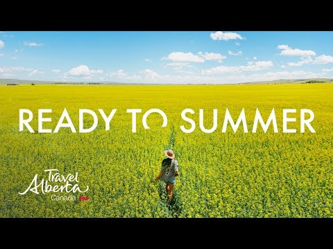 Ready to Summer  Alberta, Canada