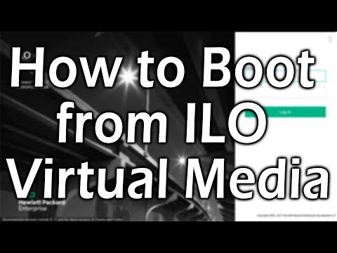 ILO : How to boot from ILO Virtual Media