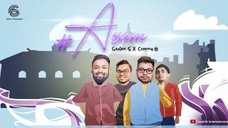 #HashTag ASSAM - Gautam S × Chinmoy B |  | LDM