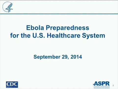 Ebola Preparedness for the U.S. Healthcare System