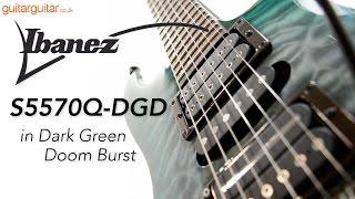 Ibanez S5570Q DGD Prestige Dark Green Doom Burst