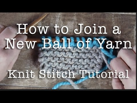Knitting Joining Yarn Knot : Knitting for beginners how to knit: join a new ball of yarn