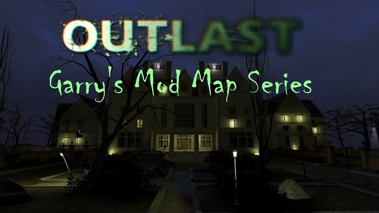 [GMOD] Outlast Map Series - Official Trailer