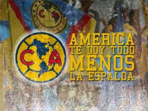 Club America Es Por Ti Youtube