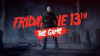 Friday the 13th: The Game | FIGHTING FOR MY LIFE