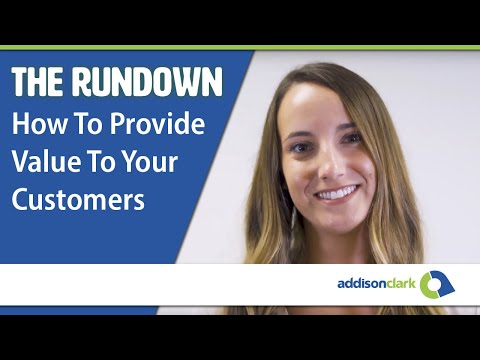 The Rundown: How To Provide Value To Your Customers
