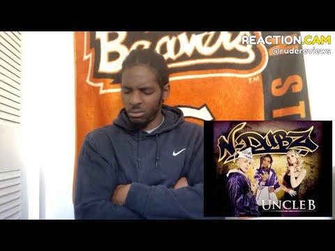NDubz  Uncle B: Papa Do you Hear me? REACTION