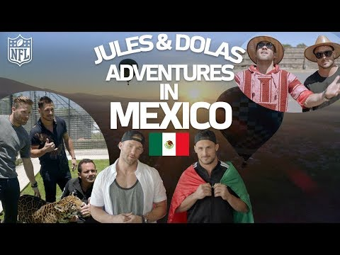 Edelman's & Amendola's Adventures in Mexico! | NFL Going Global ✈️ 🏈 🌎