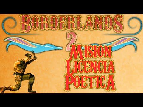 Borderlands 2: Mision Licencia poetica [Misiones/Quest]