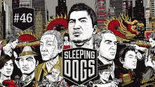 Let's Play! Sleeping Dogs - Part 46 - Pc
