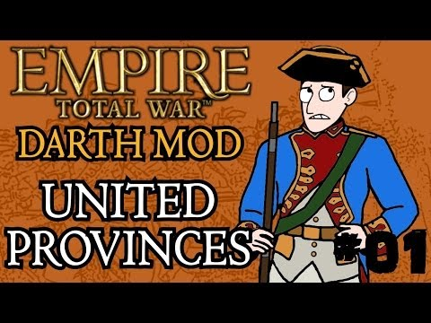 Empire Total War (Darthmod) - United Provinces Campaign - Part 1 - A Dodgy Start!