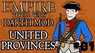 Empire Total War (Darthmod) - United Provinces Campaign - Part 1 - A Dodgy Start!