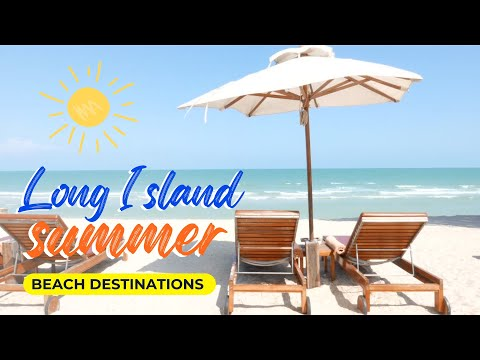 Long Island Summer - Aerial Tour in 4k