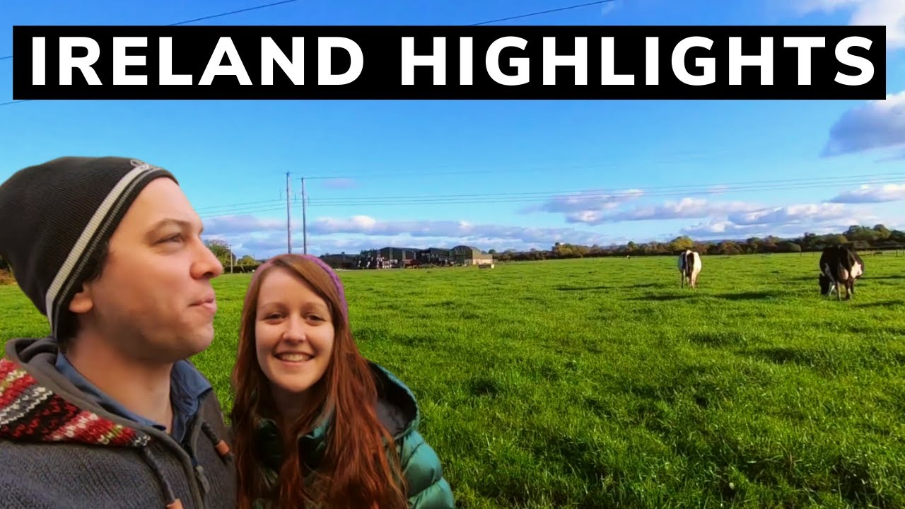 Ireland Travel Highlights | Our Best Memories & Travel Tips
