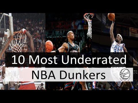 10 Most Underrated Dunkers in NBA History