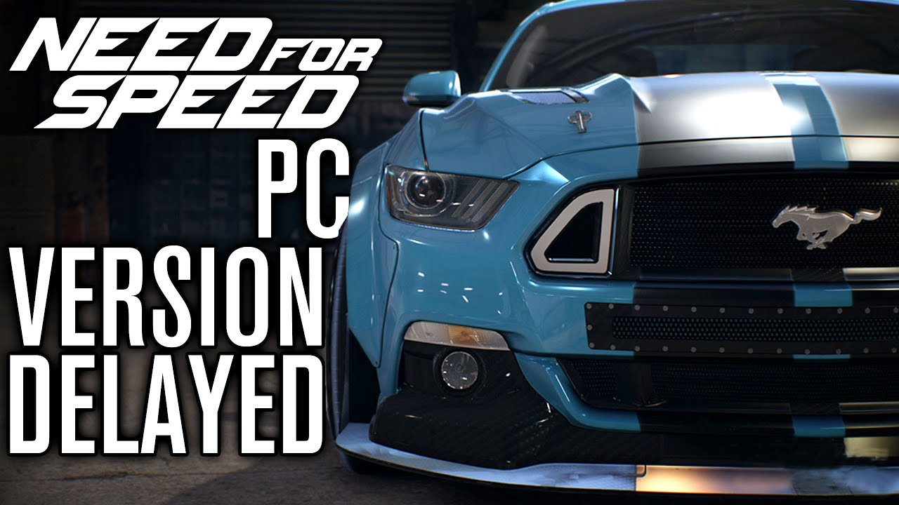 need for speed 2015 pc version delayed nfs 2015 youtube. Black Bedroom Furniture Sets. Home Design Ideas