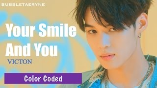 Video VICTON (빅톤) - 날 보며 웃어준다 (Your Smile And You) [Eng | Han | Rom] Color Coded Lyrics download MP3, 3GP, MP4, WEBM, AVI, FLV Maret 2018
