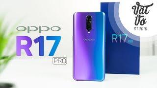 Mở hộp OPPO R17 Pro: 3 camera, 8GB RAM, 17 triệu