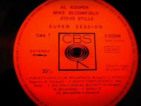 Bloomfield, Kooper & Stills - Super Session (1968) [Full Album] US Prog Blues/Psych Soul/Jazz Fusion