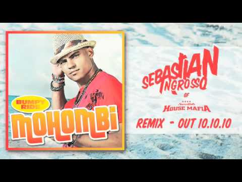Mohombi - Bumpy Ride - Sebastian Ingrosso (of Swedish House Mafia) Remix