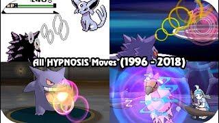 Evolution of Pokémon Moves - HYPNOSIS (1996 - 2018)