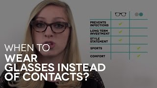 When to wear glasses instead of contact lenses? | SmartBuyGlasses Q&A # 7