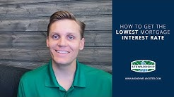 How to get the lowest mortgage interest rate. | Stewardship - Money Well Rooted