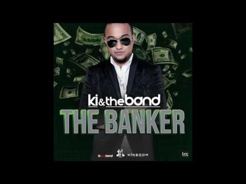 The Banker   KI & the Band   Chutney Soca 2017