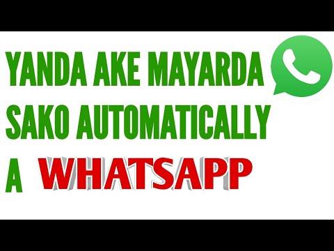 Download Whatsapp // Yanda Zakuyi Reply Automatically a WhatsApp (2019)