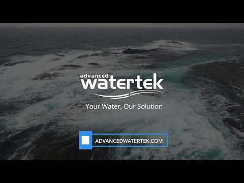 The Advanced Watertek Advantage