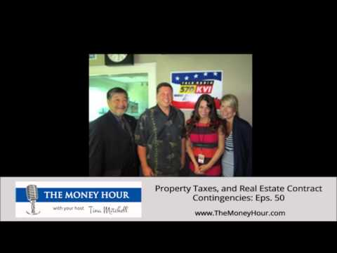 Property Taxes, and Real Estate Contract Contingencies: Eps. 50